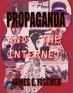 Propagand and the Internet